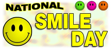 National Smile Day, April 12, Smiles, Happy, Good Dental Health